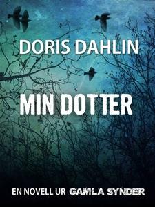 Min dotter (e-bok) av Doris Dahlin