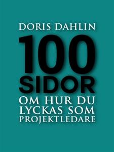 100 sidor om att lyckas som projektledare (e-bo