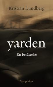 Yarden (e-bok) av Kristian Lundberg