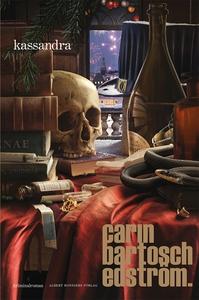Kassandra (e-bok) av Carin Bartosch, Carin Bart