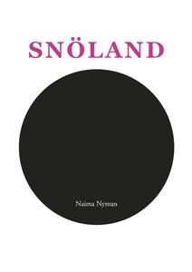 Snöland (e-bok) av Naima Nyman