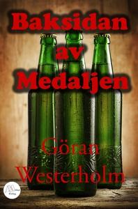 Baksidan av medaljen (e-bok) av Göran Westerhol