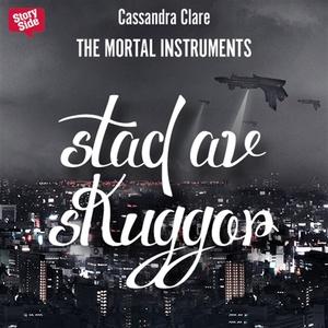 Stad av skuggor (ljudbok) av Cassandra Clare