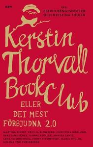 Kerstin Thorvall Book Club eller Det mest förbj