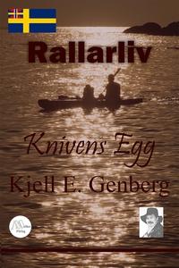 Rallarliv - Del 2 - Knivens egg (e-bok) av Kjel
