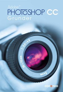 Photoshop CC Grunder (e-bok) av Eva Ansell, Ire