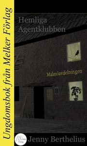 Hemliga Agentklubben - Malmöavdelningen (e-bok)