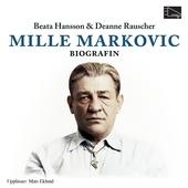 Mille Markovic : Biografin
