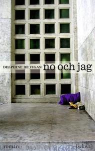 No och jag (e-bok) av Delphine de Vigan