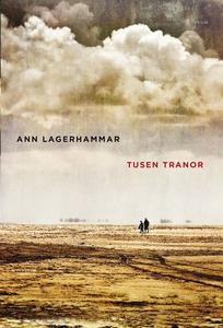 Tusen tranor (e-bok) av Ann Lagerhammar
