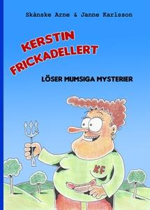 Kerstin Frickadellert löser mumsiga mysterier (