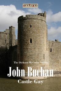 Castle Gay (e-bok) av John Buchan