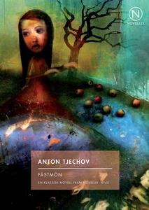 Fästmön (e-bok) av Anton Tjechov