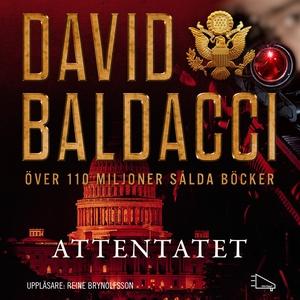 Attentatet (ljudbok) av David Baldacci