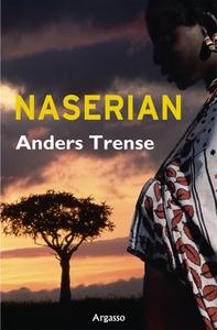 Naserian (e-bok) av Anders Trense