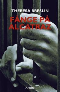 Fånge på Alcatraz (e-bok) av Theresa Breslin