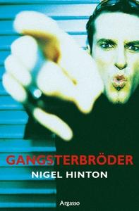 Gangsterbröder (e-bok) av Nigel Hinton