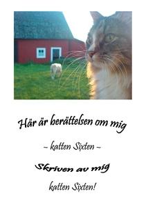Här är berättelsen om mig - katten Sixten (e-bo
