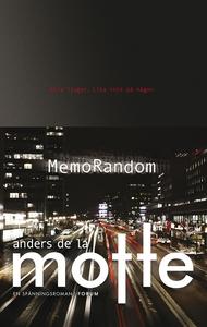 MemoRandom (e-bok) av Anders de, Anders De la M