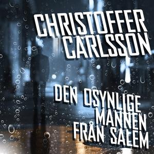 Den osynlige mannen från Salem (ljudbok) av Chr