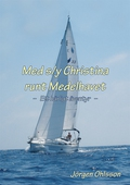 Med s/y Christina runt Medelhavet