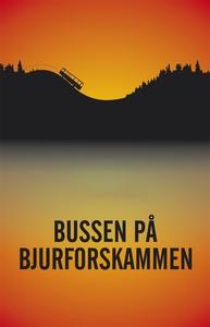 Bussen på Bjurforskammen (e-bok) av Göran Lundi