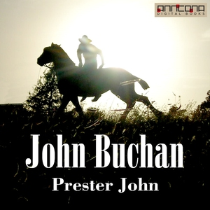 Prester John (ljudbok) av John Buchan