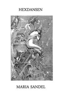 Hexdansen (e-bok) av Maria Sandel