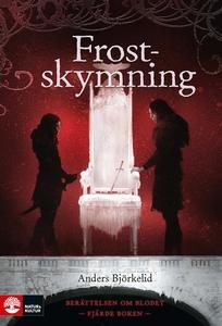 Frostskymning (e-bok) av Anders Björkelid