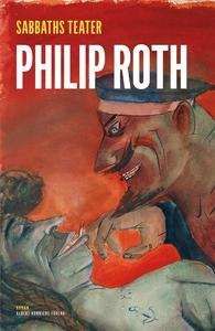 Sabbaths teater (e-bok) av Philip Roth