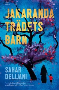 Jakarandaträdets barn (e-bok) av Sahar Delijani