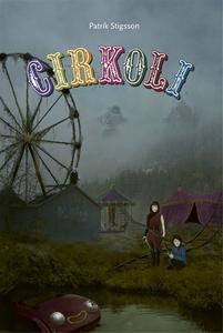 CIRKOLI (e-bok) av Patrik Stigsson
