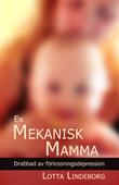 En mekanisk mamma