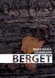 Berget (e-bok) av Inger Maria Johansson