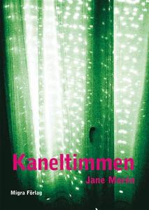 Kaneltimmen (e-bok) av Jane Morén