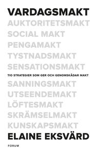 Vardagsmakt (e-bok) av Elaine Eksvärd