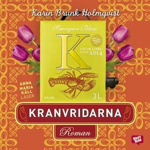 Kranvridarna (ljudbok) av Karin Brunk Holmqvist