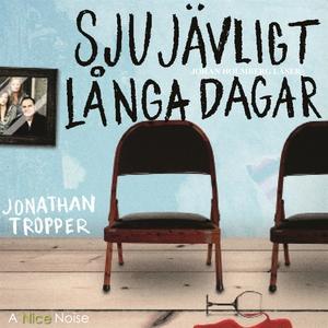 Sju jävligt långa dagar (ljudbok) av Jonathan T