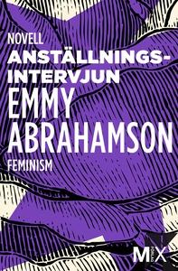 Anställningsintervjun (e-bok) av Emmy Abrahamso