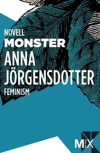 Monster (e-bok) av Anna Jörgensdotter