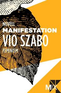 Manifestation (e-bok) av Vio Szabo