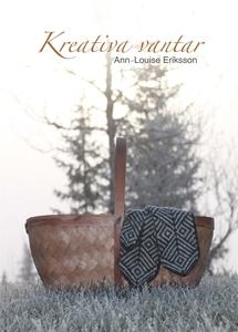 Kreativa vantar (e-bok) av Ann-Louise Eriksson
