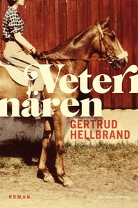 Veterinären (e-bok) av Gertrud Hellbrand