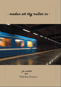 - medan ett tåg rullar in - (e-bok) av Rolf Råd