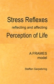 Stress Reflexes reflecting and affecting Perception of Life