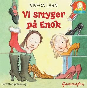 Vi smyger på Enok (ljudbok) av Viveca Lärn