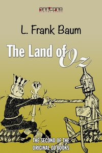 The Land of Oz (e-bok) av L. Frank Baum
