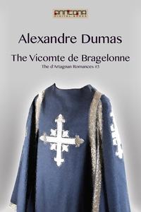 The Vicomte de Bragelonne (e-bok) av Alexandre