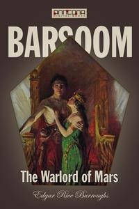 The Warlord of Mars (e-bok) av Edgar Rice Burro