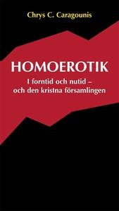 Homoerotik (e-bok) av Chrys C. Caragounis